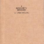 A. Lyman Phillips: A Bachelor's Cupboard