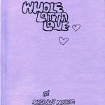 Myfanwy Macleod: Whole Lotta Love