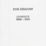 Dan Graham: Dan Graham Drawings 1965-1969