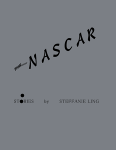 Nascar, Stories by Steffanie Ling